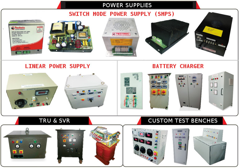 SMPS, LINEAR POWER SUPPLY, BATTERY CHARGERS, TRU, SVR, CUSTOM TEST BENCHES